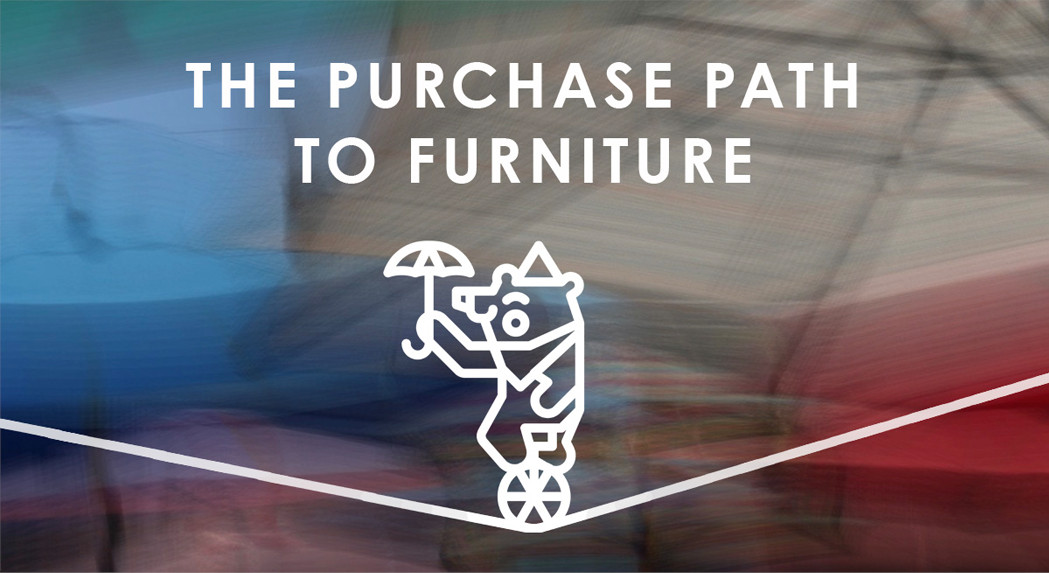Purchase Path to Furniture